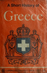 A Short History Of Greece From Early Times To 1964 Heurtley W Free Download Borrow And Streaming Internet Archive
