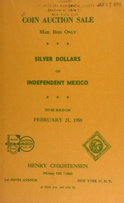 Silver dollars of Independent Mexico : Henry Christensen Coin Auction, [02-21-1958].