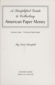 A Simplified Guide to Collecting American Paper Money