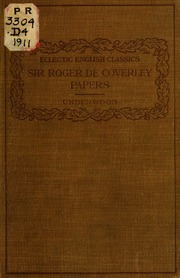 character sketch of sir roger de coverley Sir roger de coverley, a member of the spectator club, is a character made up by richard steele even though de coverley's a fictional character, he represents a certain class of english gentleman.