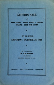 Sixteenth auction sale : catalogue of rare coins, tokens, paper money, miscellaneous gold and silver ... [10/28/1944]