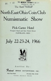 The sixth annual north east Ohio coin club numismatic show. [07/22-24/1966]