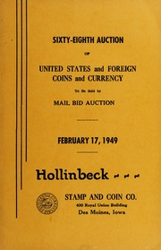 Sixty-Eighth Auction of United States and Foreign Coins and Currency
