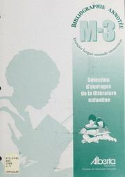 Sélection d-ouvrages de la littérature enfantine : bibliographie annotée : français langue seconde-immersion : M-3