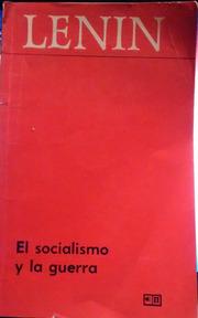 El socialismo y la guerra (La actitud del P. O. S. D. R. ante la guerra) - V. I. Lenin - año 1915 - formato pdf Socialismo-y-guerra
