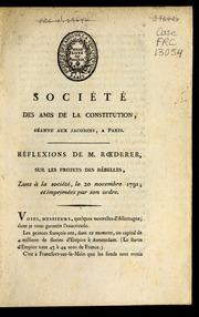 Société des amis de la Constitution, séante aux Jacobins, a Paris : Réflexions de M. Rœderer sur les projets des rébelles : lues à la société, le 20 novembre 1791, et imprimées par son ordre.