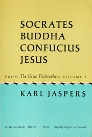 Socrates buddha confucius jesus the paradigmatic individuals socrates buddha confucius jesus the paradigmatic individuals jaspers karl 1883 1969 free download borrow and streaming internet archive fandeluxe Image collections