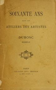 Soixante ans dans les ateliers des artistes : Dubosc, modèle
