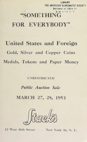 Something for everybody: United States and foreign gold, silver and copper coins ... [03/27-28/1953]