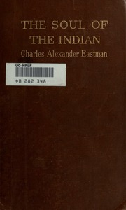 a book analysis of from the deep woods to civilization by charles a eastman Free grant wood papers,  in this book woods does a fantastic job a  from deep wood to civilization by charles alexander eastman - the nineteenth.