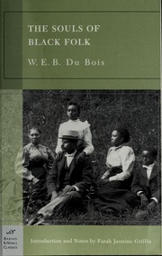 the souls of black folk essays and sketches du bois w e b  borrow the souls of black folk