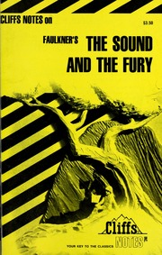 the sound and the fury structure Ok, we know that the sound and the fury has a totally screwy plot structure in  fact, we're not sure that we can make it fit into a classic plot analysis but we'll.