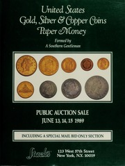A Southern Gentleman's Collection of United States Gold, Silver & Copper Coins and Paper Money