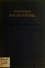 The Southern Methodist hymn and tune book : a collection of the best