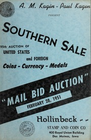 Southern Sale: 95th Auction of United States and Foreign Coins, Currency, Medals