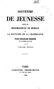Souvenirs de jeunesse, suivis de Mademoiselle de Marsan et la neuvaine de la chandeleur