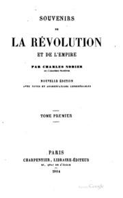 Vol 1: Souvenirs de la Révolution et de l-empire