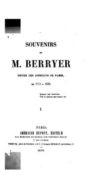 Vol 1: Souvenirs de M. Berryer, doyen des avocats de Paris, de 1774 à 1838