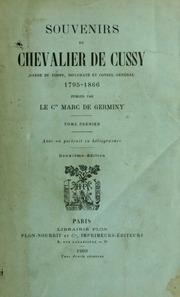 Vol 2: Souvenirs du chevalier de Cussy : garde du corps, diplomate et consul général, 1795-1866
