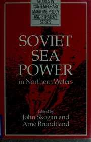 Soviet Sea Power in Northern Waters
