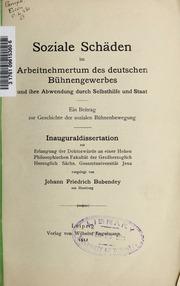 Soziale Schäden im Arbeitnehmertum des deutschen Bühnengewerbes und ihre Abwendung durch Selbsthilfe und Staat