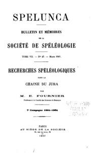 Vol 7: Spelunca: bulletin et mémories de la Société de spéléologie