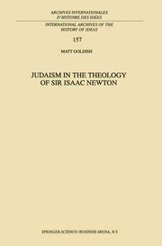 Judaism in the Theology of Sir Isaac Newton electronic resource