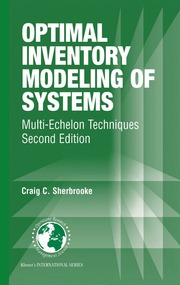 Optimal inventory modeling of systems [electronic resource