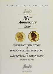 Stack's 50th Anniversary Sale: The Zurich Collection of Foreign Gold & Silver and English Gold & Silver Coins