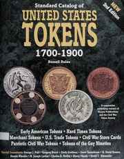 Standard Catalog of United States Tokens 1700-1900, Second Edition