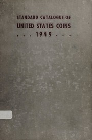 The Standard Catalogue of United States Coins