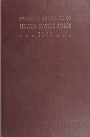 The Standard Catalogue of United States Coins From 1652 to Present Day: 12th Edition