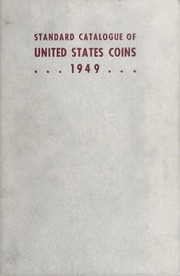 The Standard Catalogue of United States Coins From 1652 to Present Day: 13th Edition