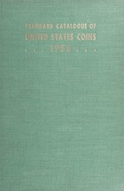 The Standard Catalogue of United States Coins From 1652 to Present Day: 14th Edition