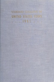 The Standard Catalogue of United States Coins From 1652 to Present Day: 15th Edition