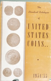 The Standard Catalogue of United States Coins From 1652 to Present Day: 17th Edition