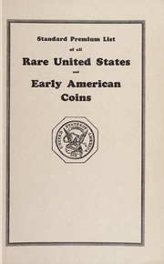 Standard Premium List of all Rare United States and Early American Coins