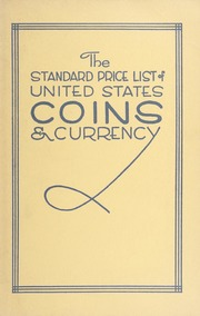 The Standard Price List of United States Coins and Currency