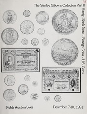 The Stanley Gibbons Collection: Part II, Foreign Bank Notes, Foreign Coins, U.S. Coins