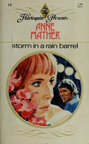 Storm in a rain barrel : Mather, Anne : Free Download
