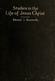 ecce deus essays on the life and doctrine of jesus christ  studies in the life of jesus christ