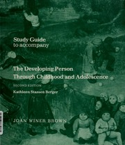 The developing person through childhood and adolescence berger borrow study guide to accompany the developing person through childhood and adolescence second edition fandeluxe Gallery