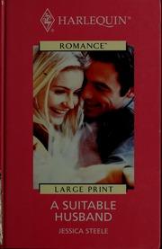 A suitable husband : Steele, Jessica : Free Download, Borrow