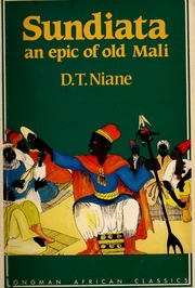 the relationship between men and women in sundiata an epic of old mali by djibriltamsir niane Djibril tamsir niane's sundiata: an epic of old mali the buffalo-woman  abina and the important men things fall apart best sellers.