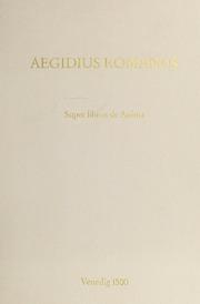 Super libros de anima ; De materia celi ; De intellectu possibili ; De gradibus formarum