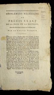 Supplément nécessaire au Précis exact de la prise de la Bastille, avec des anecdotes curieuses sur le même sujet