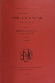 A survey of numismatic research, 1978-1984 / edited by Martin Price, Edward Besly, David MacDowall, Mark Jones and Andrew Oddy. / Vol. 3 : Index.