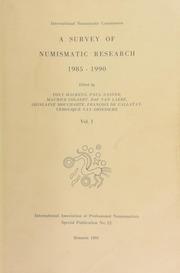 A survey of numismatic research, 1985-1990 / edited by Tony Hackens, Paul Naster, Maurice Colaert, Raf Van Laere, Ghislane Moucharte, Fraçois De Callataÿ, Véronique Van Driessche. / Vol. 1