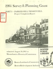 1984 Survey And Planning Grant, Part I   Parker Hill / Mission Hill Project  Completion Report