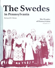 The Swedes in Pennsylvania / Richard H. Hulan.